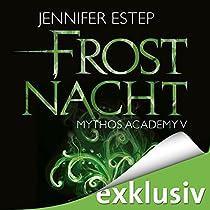 frostnacht mythos academy 5 audiobook jennifer estep. Black Bedroom Furniture Sets. Home Design Ideas