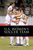 The U.S. Womens Soccer Team: An American Success Story