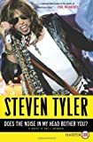 img - for Does the Noise in My Head Bother You? LP: A Rock 'n' Roll Memoir by Tyler, Steven (2011) Paperback book / textbook / text book