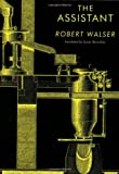 The Assistant (New Directions Paperbook) (0811215903) by Robert Walser