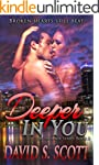 Deeper In You (The Phoenix Series Boo...