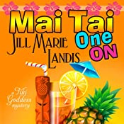 Mai Tai One On | [Jill Marie Landis]