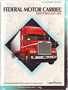 Federal Motor Carrier Safety Regulations Management