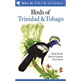 Birds of Trinidad and Tobago (Helm Field Guides)by Floyd E. Hayes