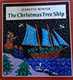 The Christmas Tree Ship (0399226931) by Winter, Jeanette
