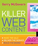 Killer Web Content: Make the Sale, De...