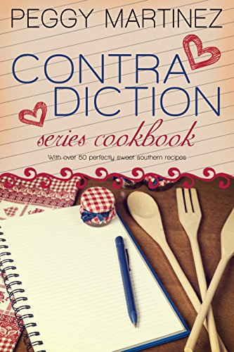 Contradiction: Series Cookbook (The Contradiction Series 3) by Peggy Martinez