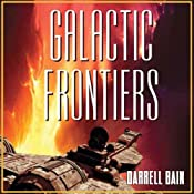 Galactic Frontiers | [Darrell Bain]
