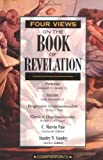 Four Views on the Book of Revelation (0310210801) by C. Marvin Pate