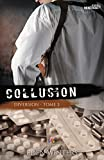 Collusion: Diversion 2