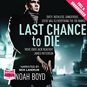 Last Chance to Die Hörbuch