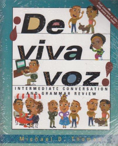 Â¡De viva voz!: An Intermediate Conversation and Grammar Review Course (Student Edition + Listening Comprehension Audio