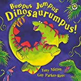 Tony Mitton Bumpus Jumpus Dinosaurumpus