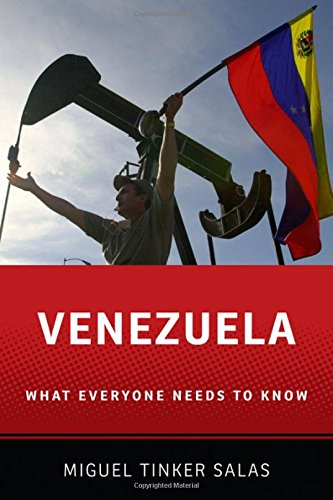 Venezuela: What Everyone Needs to Know