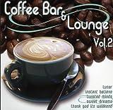 echange, troc Various - Coffee Bar & Lounge Vol.2