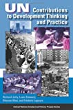 img - for Un Contributions to Development Thinking and Practice (United Nations Intellectual History Project Series) book / textbook / text book
