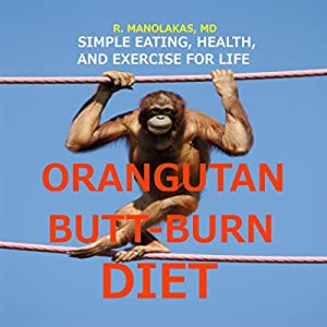 Orangutan Butt-Burn Diet Audiobook