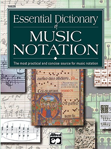 Essential Dictionary of Music Notation: Pocket Size Book (Essential Dictionary Series)