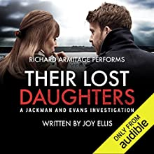 Their Lost Daughters: Audible's breakthrough crime author of 2018 Audiobook by Joy Ellis Narrated by Richard Armitage