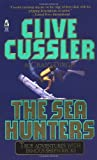 The SEA HUNTERS (0671001809) by Clive Cussler