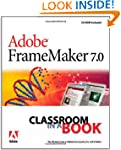 Adobe FrameMaker 7.0 (Classroom in a...