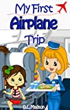 My First Airplane Trip