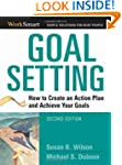 Goal Setting: How to Create an Action...