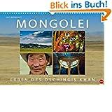 MONGOLEI - Erben des Dschingis Khan (Wandkalender 2014 DIN A3 quer): Faszinierende Reise in die Heimat des Steppenvolks...