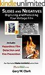Slides and Negatives: Digitize and Pr...