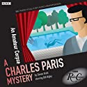 Charles Paris: An Amateur Corpse (Dramatised): BBC Radio Crimes (       UNABRIDGED) by Simon Brett Narrated by Bill Nighy
