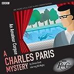 Charles Paris: An Amateur Corpse (Dramatised): BBC Radio Crimes | Simon Brett
