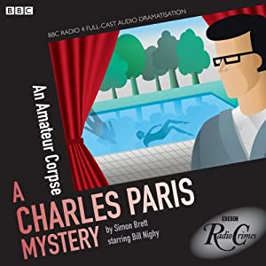 Charles Paris: An Amateur Corpse (Dramatised) Audiobook