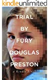 Trial By Fury: Internet Savagery and the Amanda Knox Case (Kindle Single)