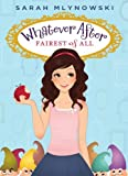 Fairest of All (Whatever After Series #1) by Sarah Mlynowski