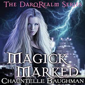 Magick Marked Audiobook