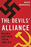 The Devils Alliance: Hitlers Pact with Stalin, 1939-1941