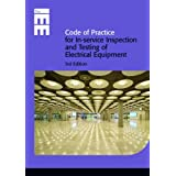 Code of Practice for In-service Inspection and Testing of Electrical Equipmentby Iee