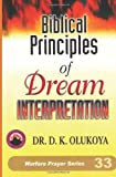 img - for Biblical Principles of Dream Interpretation book / textbook / text book