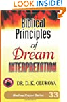 Biblical Principles of Dream Interpre...