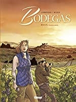 Bodegas - Tome 01 : Rioja, première partie