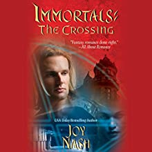 Immortals: The Crossing Audiobook by Joy Nash Narrated by Maxine Lennon
