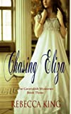 Chasing Eliza (The Cavendish Mysteries)
