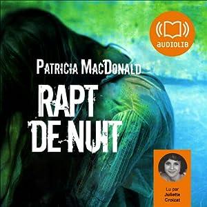 Rapt de nuit Audiobook
