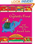 The Elephant's Friend and Other Tales...