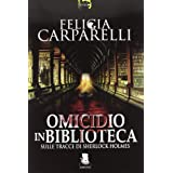 Omicidio in biblioteca. Sulle tracce di Sherlock Holmesdi Felicia Carparelli