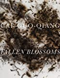 img - for Cai Guo-Qiang: Fallen Blossoms book / textbook / text book