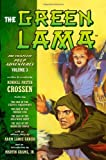 The Green Lama: The Complete Pulp Adventures Volume 3