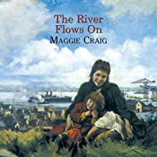The River Flows On   Maggie Craig