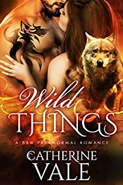 Wild Things (BBW Paranormal Shifter Romance): Shifter Lovers Romance