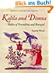 KALILA AND DIMNA - Fables of Friendsh...